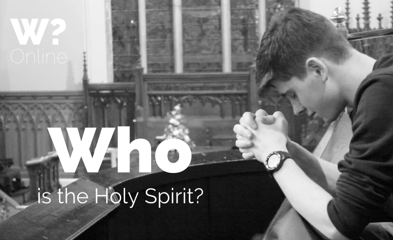 Session 3 – Who is The Holy Spirit