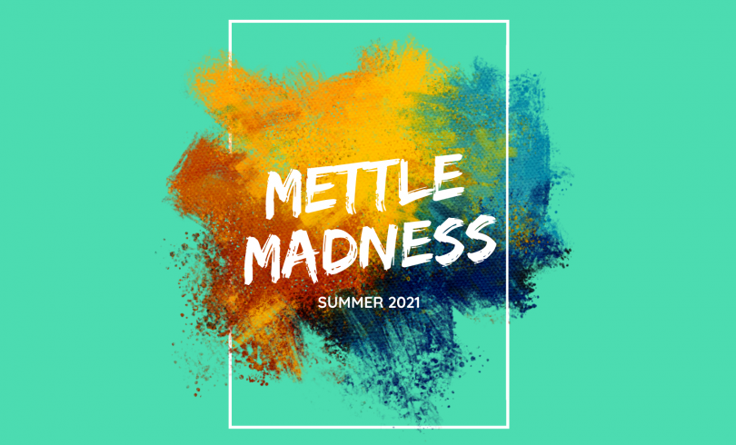 <p>Mettle Madness Take 1 is our 3 day summer camp running from the 2-4th August! We're so excited to Surf, Paddleboard and have time to play some big group games too, don't miss out!</p>