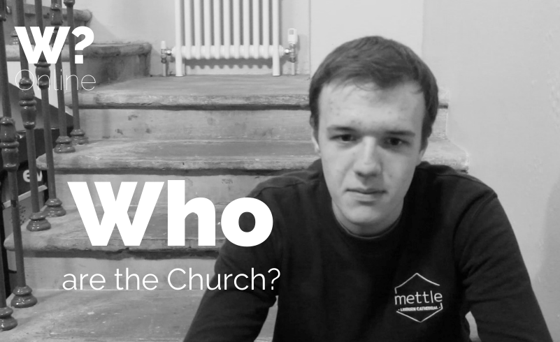 Session 4 – Who are the Church?