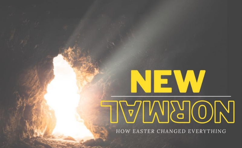 New Normal: How Easter Changed Everything